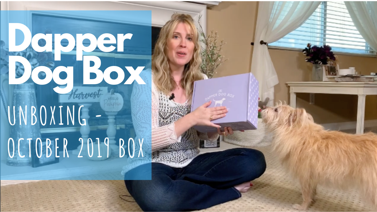 Unboxing Dog Treats & Toys | Dapper Dog Box October 2019